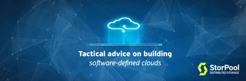 Tactical advice on building software-defined clouds