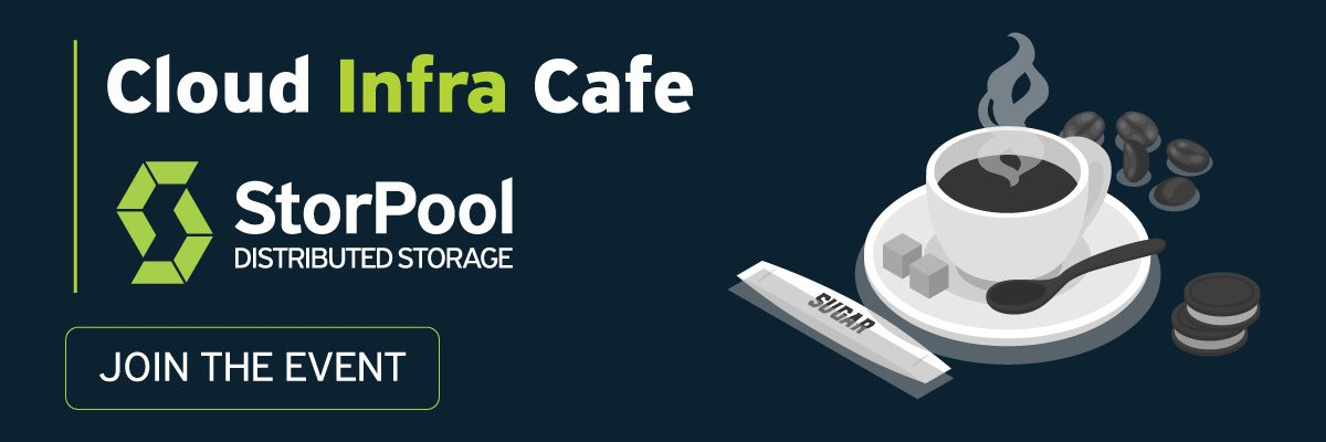 Cloud Infra Cafe by StorPool
